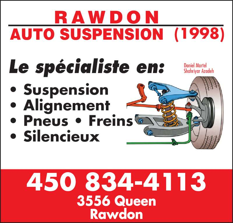Garage Rawdon Auto Suspension 1998 (450-834-4113) - Annonce illustrée======= - Daniel Martel Shahriyar Azadeh • Suspension • Alignement • Pneus • Freins • Silencieux 3556 Queen Rawdon 450 834-4113 (1998) Le spécialiste en: