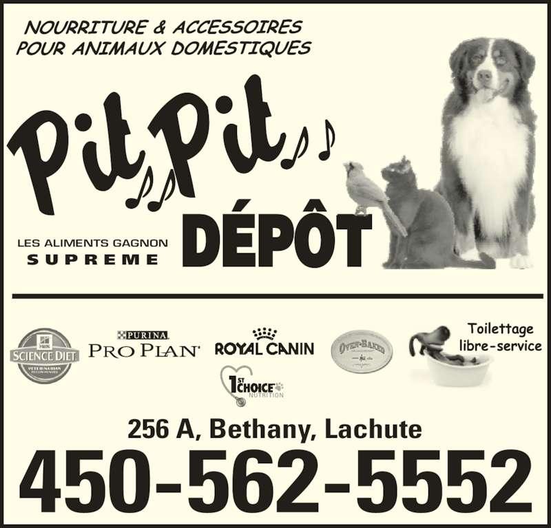 Pit Pit Dépôt (450-562-5552) - Annonce illustrée======= - LES ALIMENTS GAGNON S U P R E M E 450-562-5552 256 A, Bethany, Lachute NUTRITION