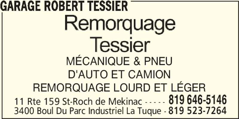 Garage robert tessier saint roch de m kinac qc 11 rte for Garage ad st laurent de la plaine