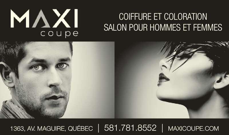 Salon Maxi Coupe Inc (418-683-4507) - Annonce illustrée======= - COIFFURE ET COLORATION SALON POUR HOMMES ET FEMMES 1363, AV. MAGUIRE, QUÉBEC  |  581.781.8552  |  MAXICOUPE.COM