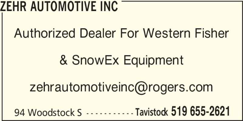 Zehr Automotive Inc (519-655-2621) - Display Ad - Authorized Dealer For Western Fisher & SnowEx Equipment 94 Woodstock S - - - - - - - - - - - Tavistock 519 655-2621 ZEHR AUTOMOTIVE INC