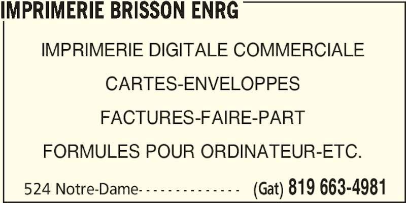 Imprimerie brisson enrg 524 rue notre dame gatineau qc for Papeterie gatineau