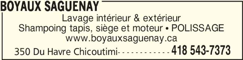 Boyaux saguenay chicoutimi qc 350 rue du h vre for Lavage interieur voiture montreal