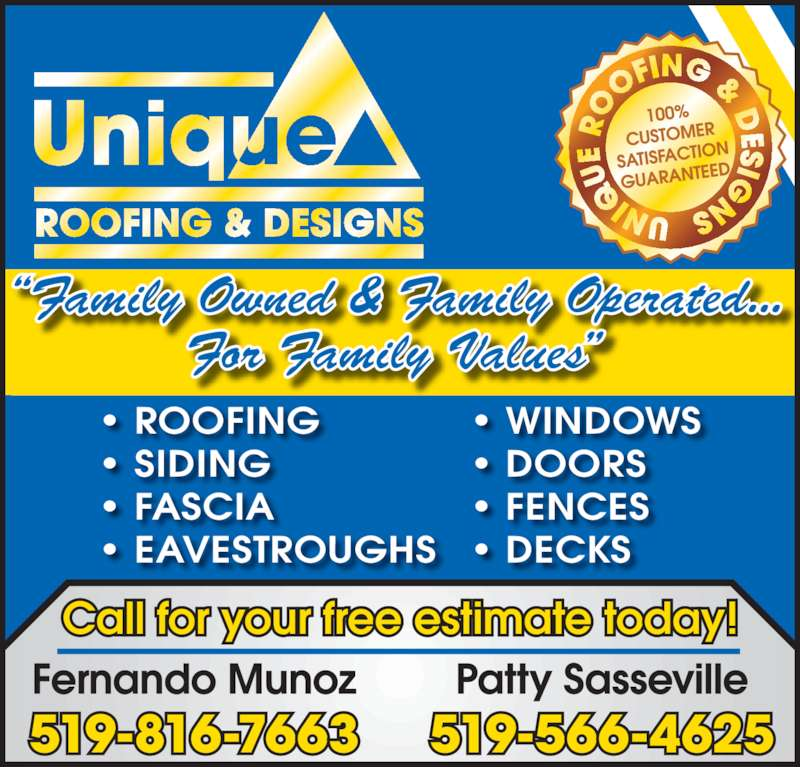 Unique Roofing & Siding (519-816-7663) - Display Ad - • FASCIA • EAVESTROUGHS • WINDOWS • DOORS • FENCES • DECKS • SIDING • ROOFING