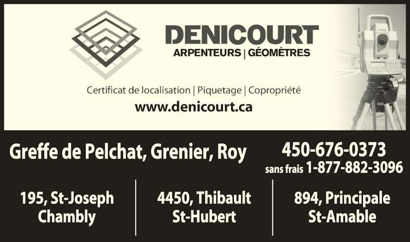 Denicourt, Arpenteurs-Géomètres (1-877-882-3096) - Annonce illustrée======= - Certificat de localisation | Piquetage | Copropriété www.denicourt.ca