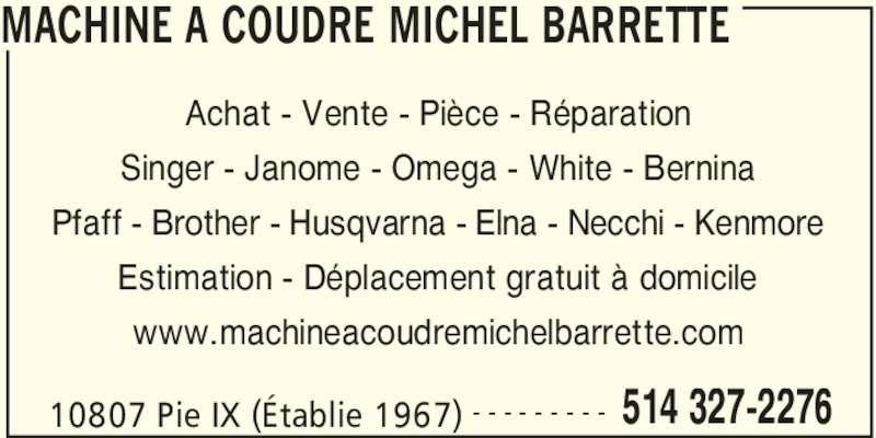 Machines coudre michel barrette montr al nord qc 10807 boul pie ix canpages fr - Reparation machine a coudre brother ...