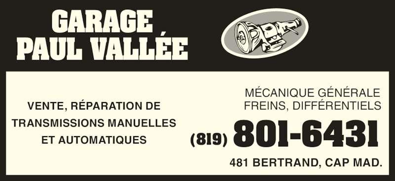 Garage vall e paul horaire d 39 ouverture 481 rue for Reparation porte et fenetre trois rivieres