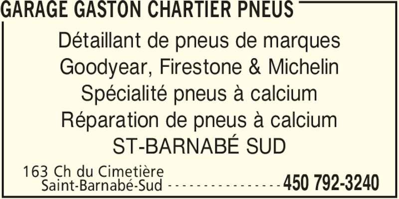 Garage gaston chartier pneus saint barnab sud qc 163 for Garage ad pneu