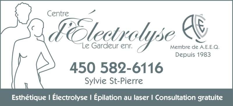 Centre D'Electrolyse Le Gardeur Enr (450-582-6116) - Annonce illustrée======= - Sylvie St-Pierre   450 582-6116 Membre de A.E.E.Q. Depuis 1983 Esthétique I Électrolyse I Épilation au laser I Consultation gratuite