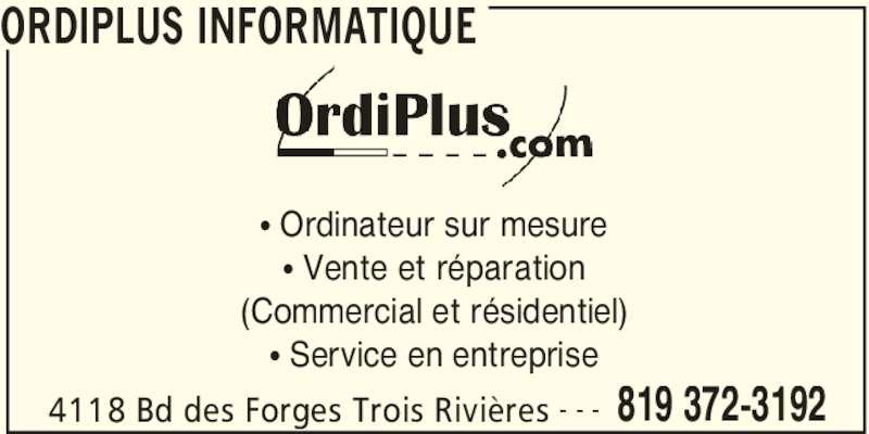 Ordiplus informatique 4118 boul des forges trois for Reparation porte et fenetre trois rivieres