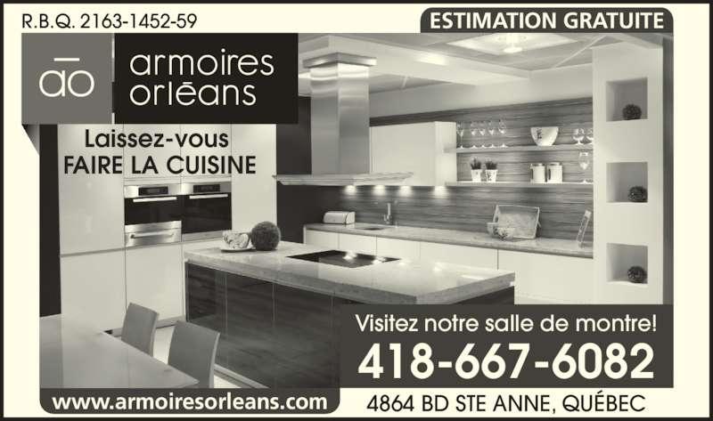Armoire Orléans (418-667-6082) - Annonce illustrée======= - ESTIMATION GRATUITE Visitez notre salle de montre! R.B.Q. 2163-1452-59 Laissez-vous  FAIRE LA CUISINE 4864 BD STE ANNE, QUÉBEC 418-667-6082 www.armoiresorleans.com