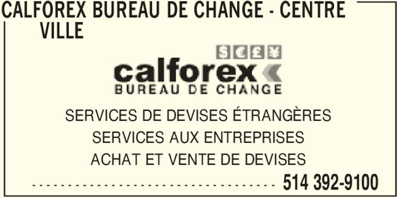 calforex bureau de change montr al qc 1230 rue peel. Black Bedroom Furniture Sets. Home Design Ideas
