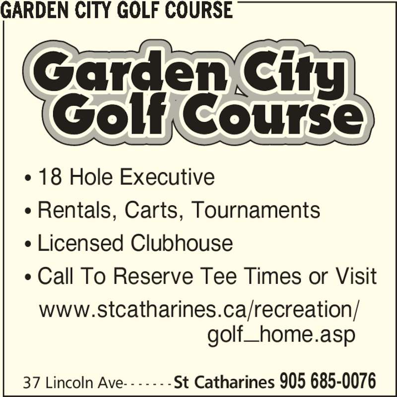 Garden City Golf Course Opening Hours 37 Lincoln Ave St Catharines On