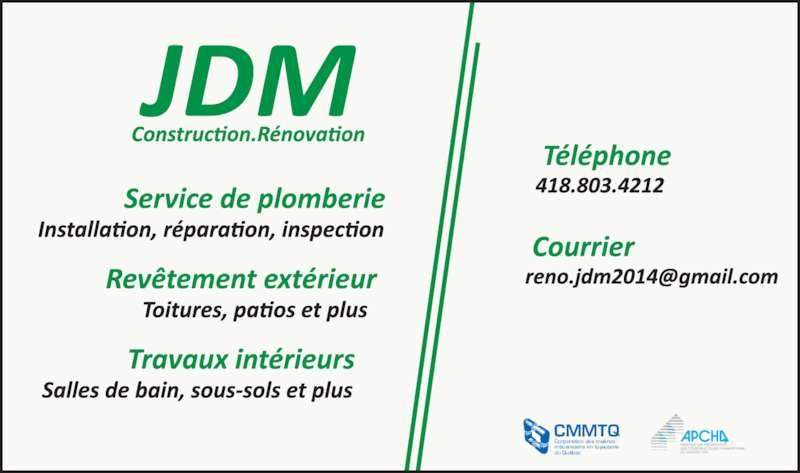 Construction Rénovation JDM & Plomberie JDM Inc (418-803-4212) - Annonce illustrée======= - CMMTQ Corporation des maîtres mécaniciens en tuyauterie du Québec