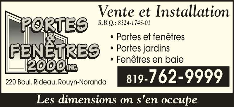 Portes fen tres 2000 inc rouyn noranda qc 220 boul for Porte fenetre futura laval