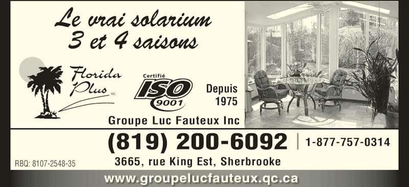 Groupe luc fauteux inc sherbrooke qc 3665 rue king e for Porte fenetre futura laval