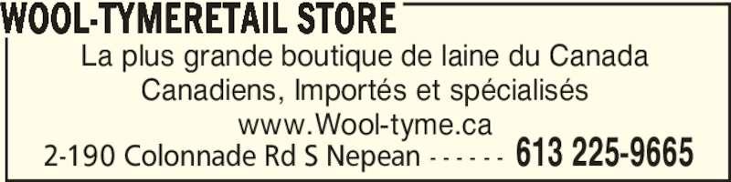 Wool-Tyme Retail Store (613-225-9665) - Annonce illustrée======= -