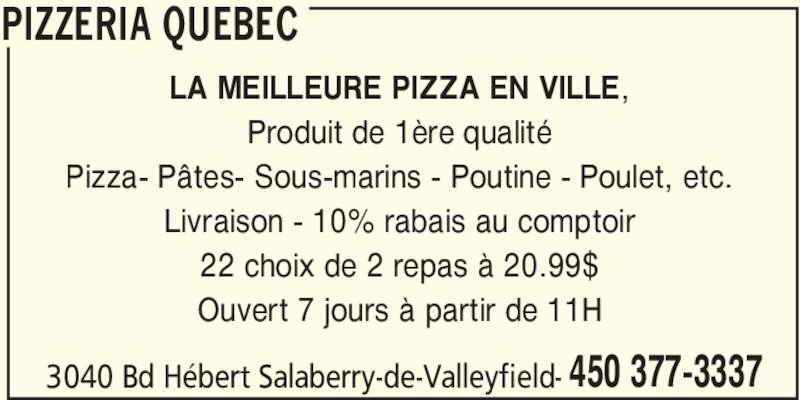 Qu bec pizzeria horaire d 39 ouverture 3040 boul h bert for Club piscine valleyfield qc