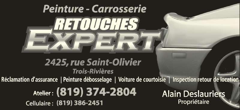Retouches Expert (819-374-2804) - Annonce illustrée======= - Réclamation d'assurance  | Peinture débosselage  |  Voiture de courtoisie  |  Inspection retour de location