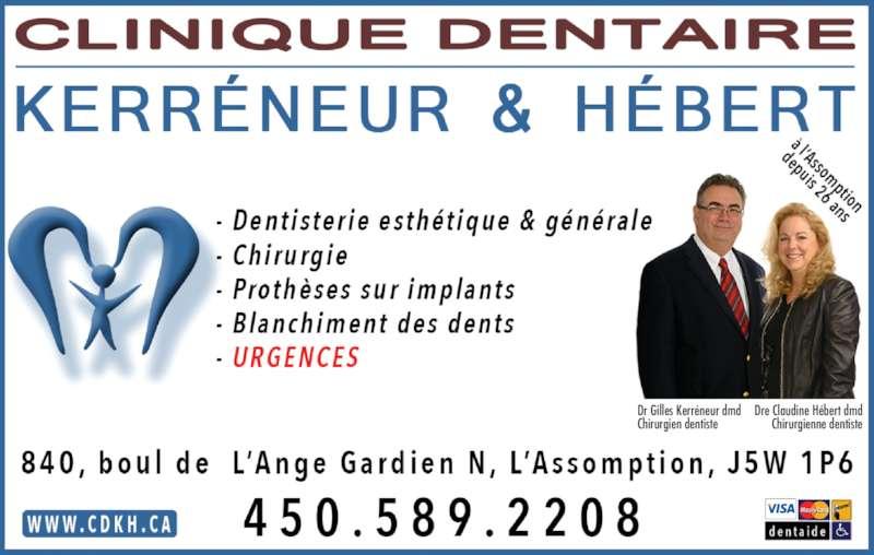 A La Clinique Dentaire Kérreneur Et Hébert (450-589-2208) - Annonce illustrée======= - Dr Gilles Kerréneur dmd Chirurgien dentiste Dre Claudine Hébert dmd Chirurgienne dentiste