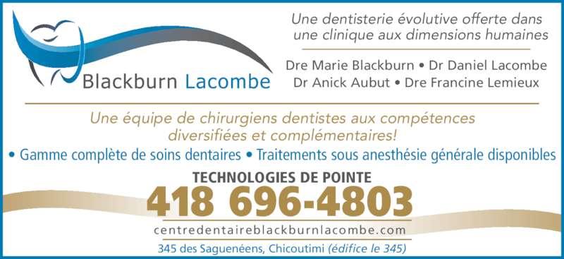 Centre dentaire blackburn lacombe chicoutimi qc 345 for Bureau en gros laurier