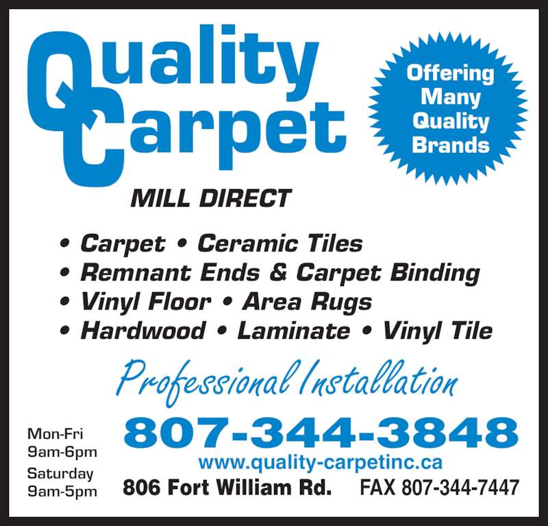 Q c quality carpet inc opening hours 806 fort william for Best quality carpet brands