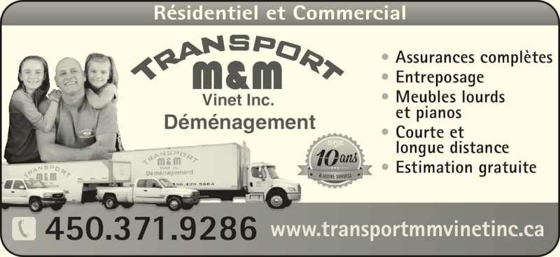 D m nagement transport m m vinet inc 995 ch de la for Entreposage meuble quebec