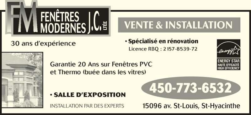 Fen tres modernes j c lt e 15096 av saint louis saint for Porte et fenetre quebecoise st hyacinthe