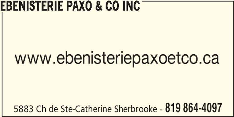Ebenisterie Paxo & Co Inc (819-864-4097) - Annonce illustrée======= - www.ebenisteriepaxoetco.ca 5883 Ch de Ste-Catherine Sherbrooke - 819 864-4097 EBENISTERIE PAXO & CO INC
