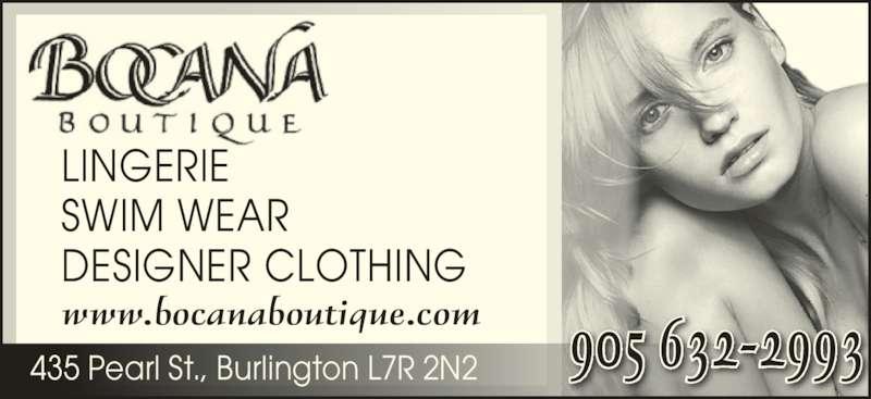 Bocana Boutique (905-632-2993) - Display Ad - SWIM WEAR LINGERIE DESIGNER CLOTHING www.bocanaboutique.com 435 Pearl St., Burlington L7R 2N2 905 632-2993