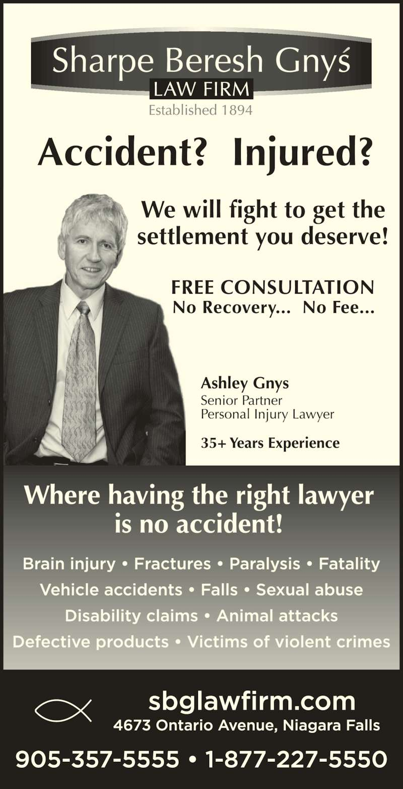 Sharpe Beresh & Gnys (905-357-5555) - Display Ad - We will fight to get the settlement you deserve!