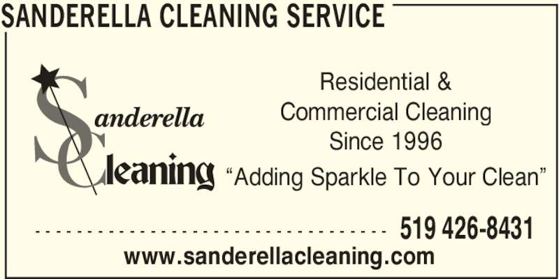 """Sanderella Cleaning Service (519-426-8431) - Display Ad - SANDERELLA CLEANING SERVICE 519 426-8431- - - - - - - - - - - - - - - - - - - - - - - - - - - - - - - - - - Residential & Commercial Cleaning Since 1996 www.sanderellacleaning.com """"Adding Sparkle To Your Clean"""""""