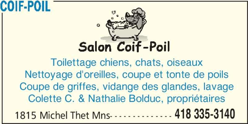 Coif poil thetford mines qc 1815 rue michel for Salon de toilettage montreal