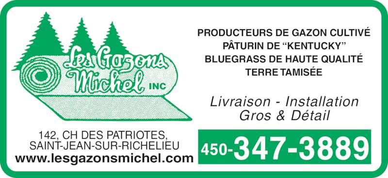 """Gazons Michel (450-347-3889) - Annonce illustrée======= - PRODUCTEURS DE GAZON CULTIVÉ PÂTURIN DE """"KENTUCKY"""" BLUEGRASS DE HAUTE QUALITÉ TERRE TAMISÉE Livraison - Installation Gros & Détail 450-347-3889 INC 142, CH DES PATRIOTES,  SAINT-JEAN-SUR-RICHELIEU www.lesgazonsmichel.com"""