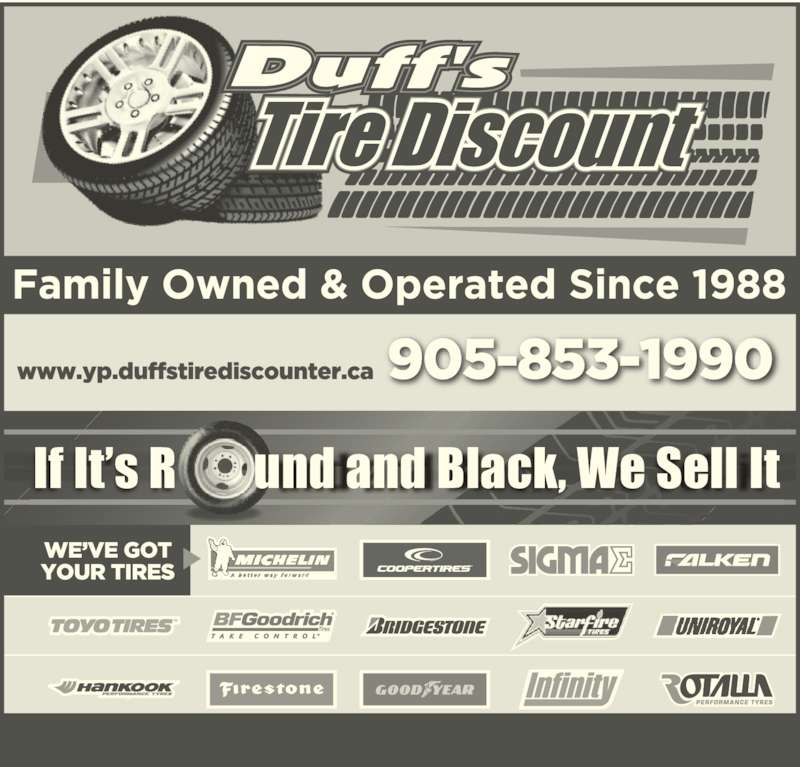 Duff's Tire Discount Ltd (905-853-1990) - Display Ad - If It's R        und and Black, We Sell It