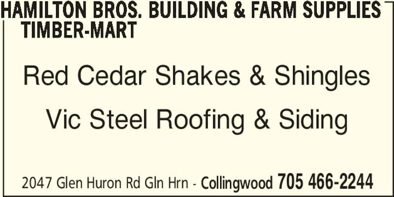 Hamilton Bros Farm & Building Supplies Ltd - Timber Mart (705-466-2244) - Annonce illustrée======= -