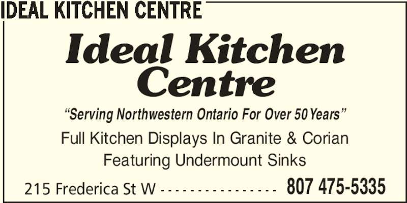 Ideal kitchen centre thunder bay on 215 frederica st for The perfect kitchen mississauga