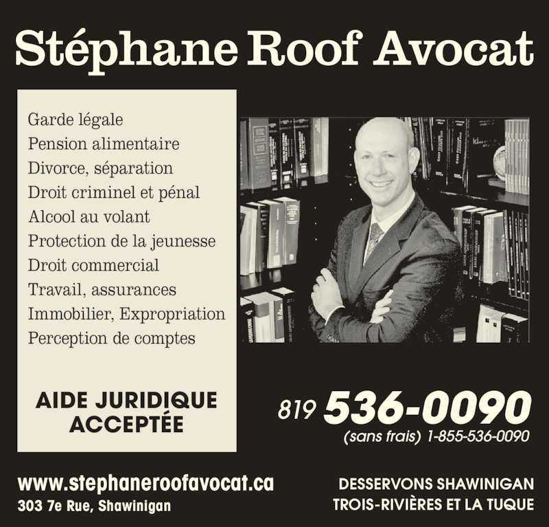 st phane roof avocat horaire d 39 ouverture 303 7e rue de la pointe shawinigan qc. Black Bedroom Furniture Sets. Home Design Ideas