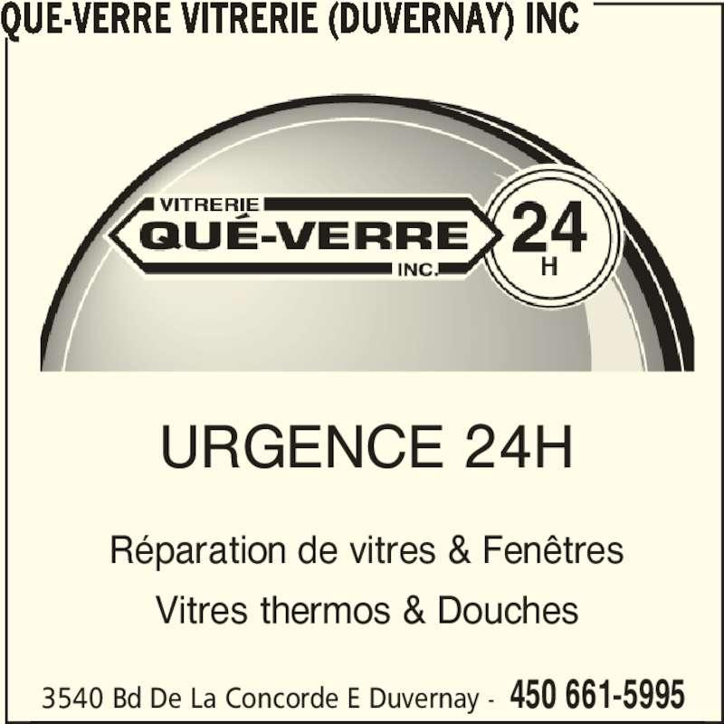 Reparation Fenetre Quebec Of Vitrerie Que Verre Duvernay Inc Horaire D 39 Ouverture