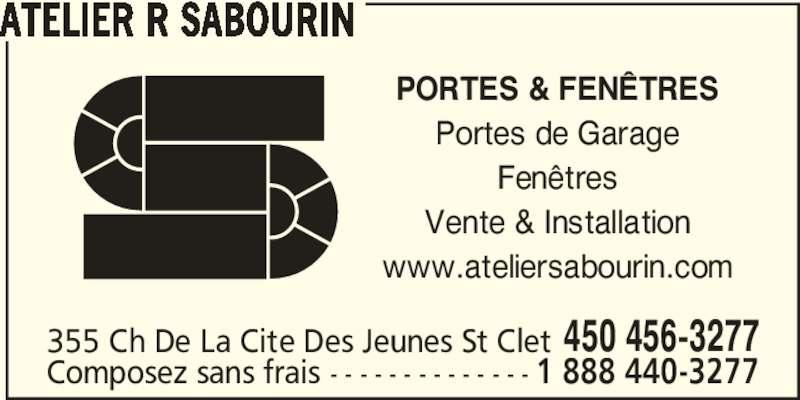 Atelier r sabourin horaire d 39 ouverture 355 ch de la for Porte et fenetre sabourin st clet