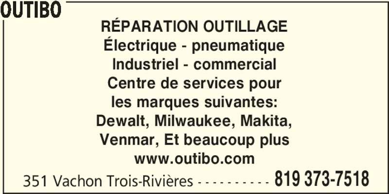Outibo 351 rue vachon trois rivi res qc for Reparation porte et fenetre trois rivieres