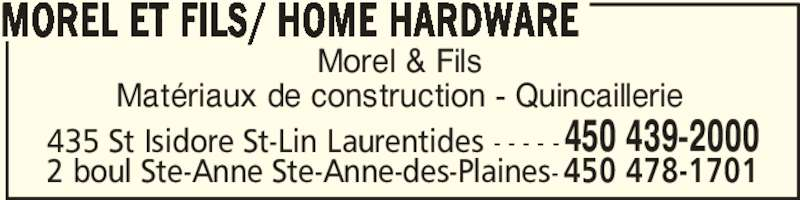 morel et fils home hardware saint lin laurentides qc. Black Bedroom Furniture Sets. Home Design Ideas