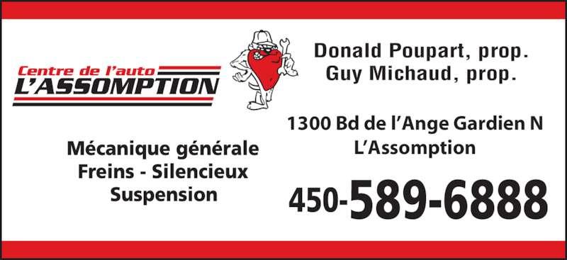 Centre De L'Auto L'Assomption (450-589-6888) - Annonce illustrée======= - Donald Poupart, prop. Guy Michaud, prop. 1300 Bd de l'Ange Gardien N L'Assomption