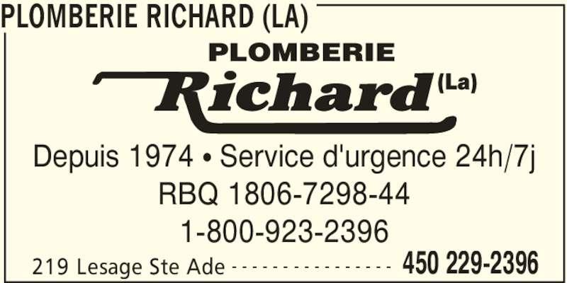La Plomberie Richard (450-229-2396) - Annonce illustrée======= - PLOMBERIE RICHARD (LA) 219 Lesage Ste Ade 450 229-2396- - - - - - - - - - - - - - - - Depuis 1974 • Service d'urgence 24h/7j RBQ 1806-7298-44 1-800-923-2396