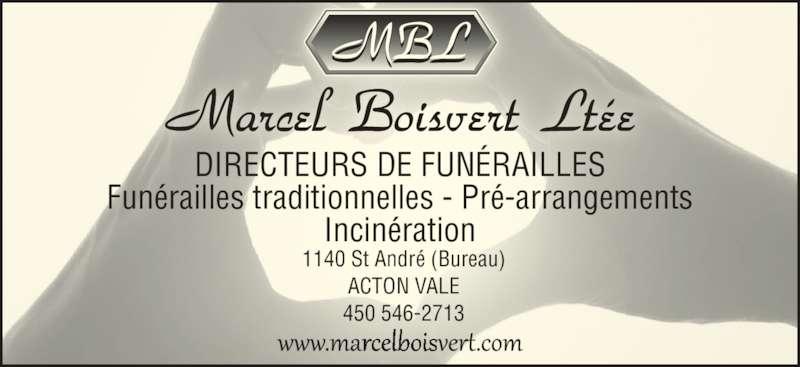 Résidences Funéraires Marcel Boisvert (450-546-2713) - Annonce illustrée======= - DIRECTEURS DE FUNÉRAILLES Funérailles traditionnelles - Pré-arrangements Incinération 1140 St André (Bureau) ACTON VALE 450 546-2713