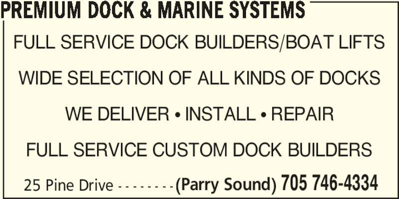 Premium dock marine systems 25 pine dr parry sound on - Pinne dive system ...