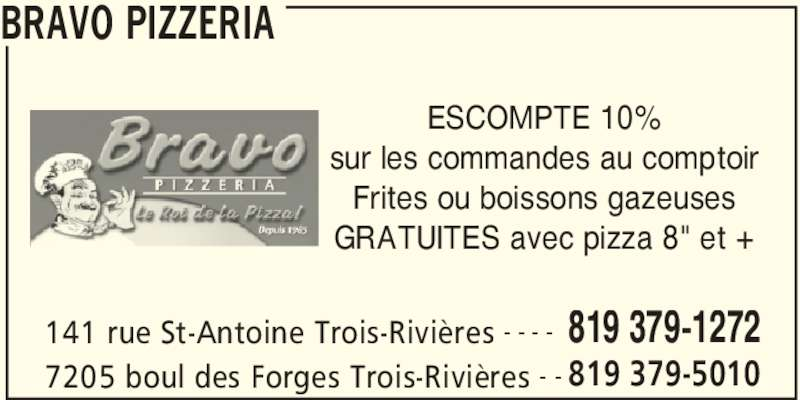 Bravo pizzeria horaire d 39 ouverture 141 rue saint for Kijiji trois rivieres meuble a donner