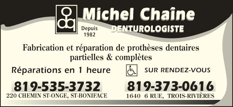 Cha n michel dd denturologiste horaire d 39 ouverture for Reparation porte et fenetre trois rivieres