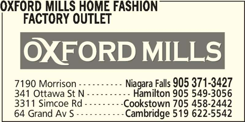 Oxford mills home fashion factory outlet 905 371 3427 display ad