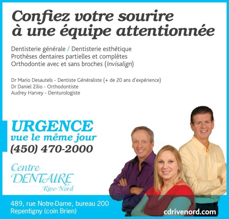 Centre Dentaire Rive-Nord Inc (450-470-2000) - Annonce illustrée======= - 489, rue Notre-Dame, bureau 200 Repentigny (coin Brien)